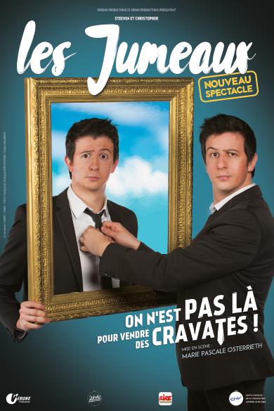 Les Jumeaux : On n'est pas là pour vendre des cravattes – COMPLET !